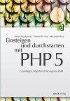 Einsteigen und durchstarten mit PHP 5